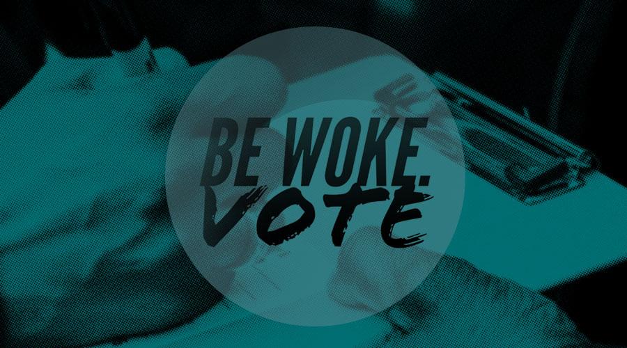 Be Woke Vote Image